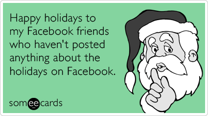 facebook-wall-friends-posts-silent-christmas-season-ecards-someecards